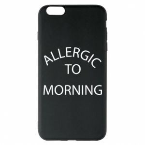 Etui na iPhone 6 Plus/6S Plus Allergic to morning