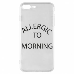 Etui do iPhone 7 Plus Allergic to morning