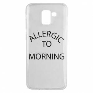 Samsung J6 Case Allergic to morning