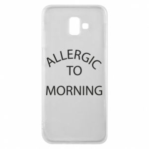 Etui na Samsung J6 Plus 2018 Allergic to morning