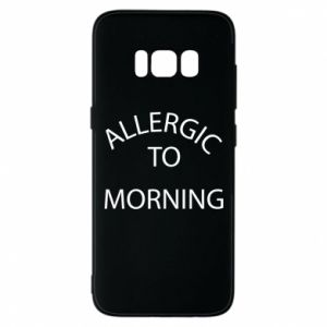 Etui na Samsung S8 Allergic to morning