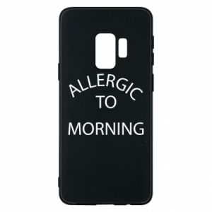 Etui na Samsung S9 Allergic to morning