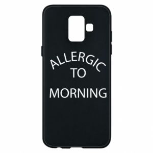Etui na Samsung A6 2018 Allergic to morning