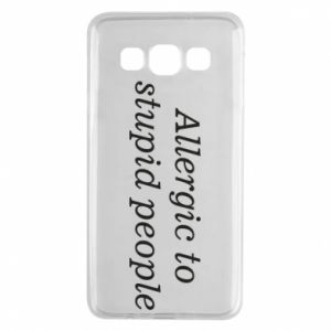 Samsung A3 2015 Case Allergik to stupid people