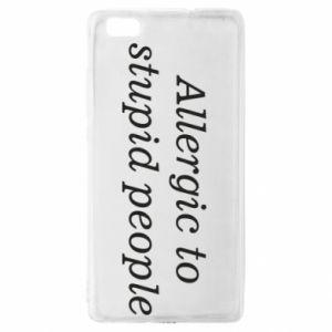 Etui na Huawei P 8 Lite Allergik to stupid people