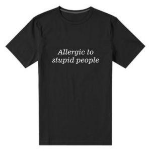 Męska premium koszulka Allergik to stupid people