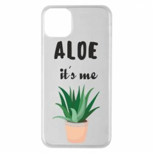 Phone case for iPhone 11 Pro Max Aloe it's me