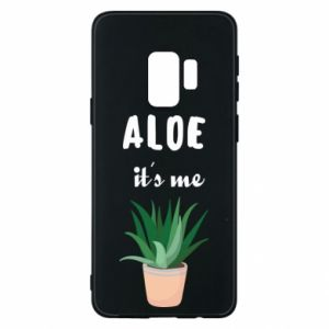 Phone case for Samsung S9 Aloe it's me