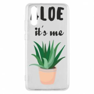 Phone case for Huawei P20 Aloe it's me