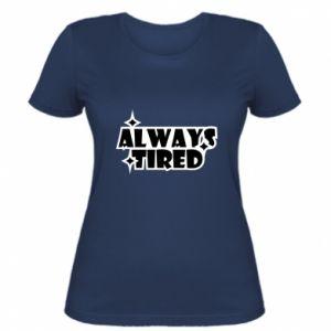 Damska koszulka Always tired