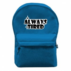 Backpack with front pocket Always tired