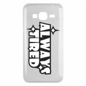 Phone case for Samsung J3 2016 Always tired