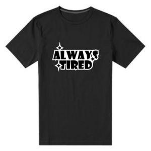Męska premium koszulka Always tired