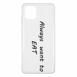 Etui na Samsung Note 10 Lite Always want to EAT