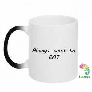Kubek-magiczny Always want to EAT