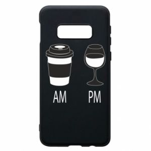 Phone case for Samsung S10e Am or pm