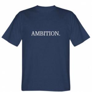T-shirt Ambition.