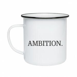 Enameled mug Ambition.