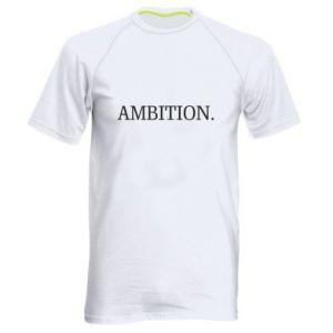 Men's sports t-shirt Ambition.