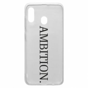 Phone case for Samsung A30 Ambition.