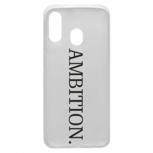 Phone case for Samsung A40 Ambition.