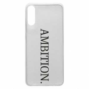 Phone case for Samsung A70 Ambition.