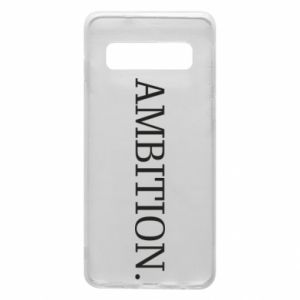 Phone case for Samsung S10 Ambition.