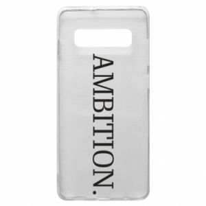 Phone case for Samsung S10+ Ambition.