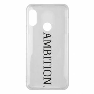 Phone case for Mi A2 Lite Ambition.