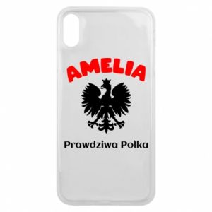 Phone case for iPhone Xs Max Amelia is a real Pole