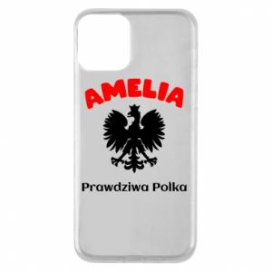 Phone case for iPhone 11 Amelia is a real Pole