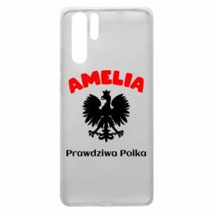 Phone case for Huawei P Smart Plus Amelia is a real Pole - PrintSalon