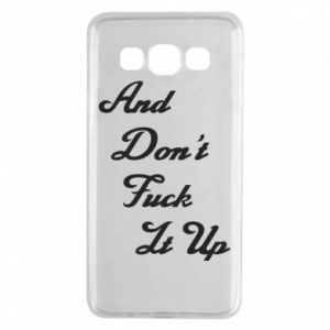 Etui na Samsung A3 2015 And don't fuck it up