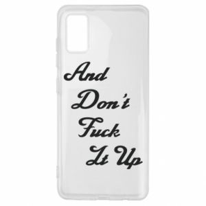 Etui na Samsung A41 And don't fuck it up