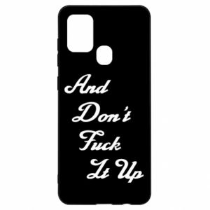 Etui na Samsung A21s And don't fuck it up