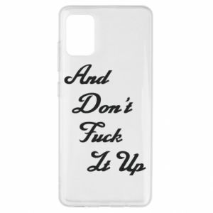 Etui na Samsung A51 And don't fuck it up