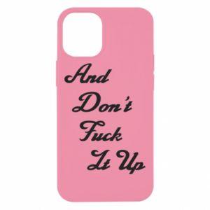 Etui na iPhone 12 Mini And don't fuck it up