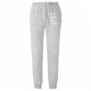Spodnie lekkie męskie And don't fuck it up