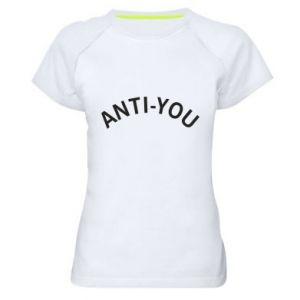 Damska koszulka sportowa Anti-you