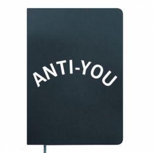 Notes Anti-you