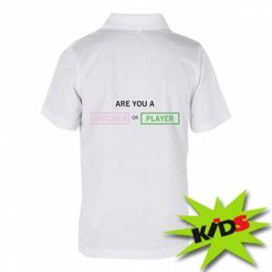 Dziecięca koszulka polo Are you a watcher or player