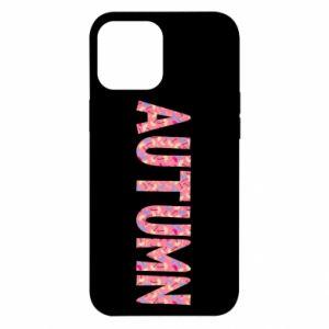 iPhone 12 Pro Max Case Autumn