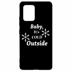 Samsung S10 Lite Case Baby it's cold outside