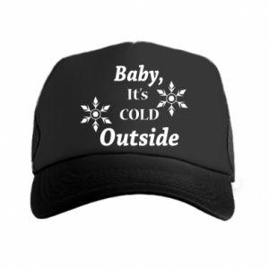 Czapka trucker Baby it's cold outside
