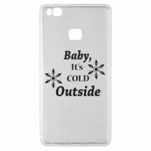 Huawei P9 Lite Case Baby it's cold outside