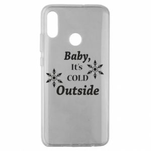 Huawei Honor 10 Lite Case Baby it's cold outside
