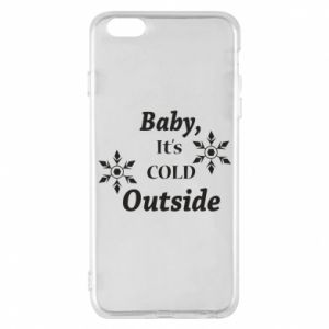 iPhone 6 Plus/6S Plus Case Baby it's cold outside