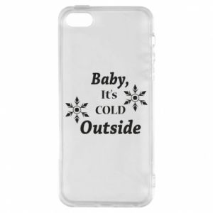 iPhone 5/5S/SE Case Baby it's cold outside