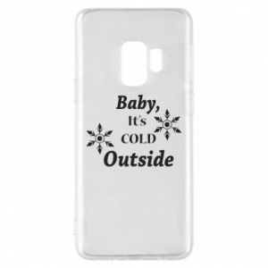 Samsung S9 Case Baby it's cold outside