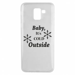 Samsung J6 Case Baby it's cold outside
